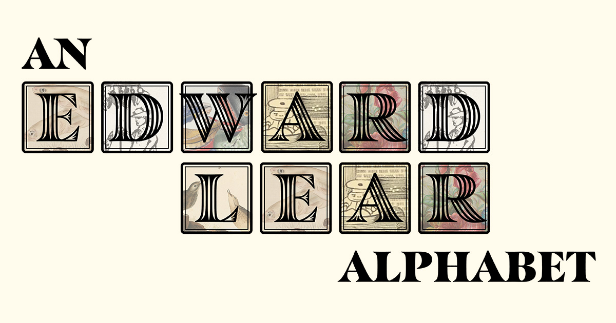An (Animated) Edward Lear Alphabet